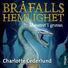Cover for Bråfalls hemlighet - Monstret i gruvan