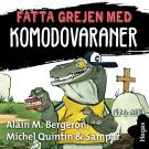 Cover for Fatta grejen med Komodovaraner