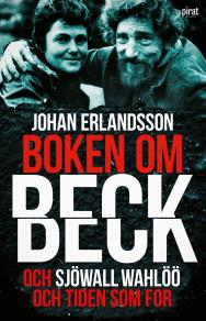 Cover for Boken om Beck och Sjöwall Wahlöö och tiden som for