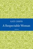 Cover for A Respectable Woman
