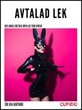 Cover for Avtalad lek - och andra erotiska noveller från Cupido