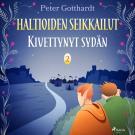 Cover for Haltioiden seikkailut 2 - Kivettynyt sydän
