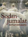 Cover for Sodanjumalat – sotaromaani