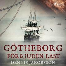 Cover for Götheborg - förbjuden last
