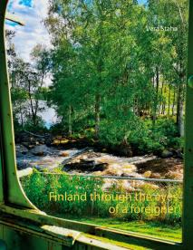 Cover for Finland through the eyes of a foreigner