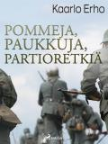 Cover for Pommeja, paukkuja, partioretkiä