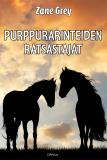 Cover for Purppurarinteiden ratsastajat