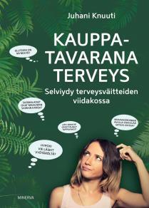 Cover for Kauppatavarana terveys