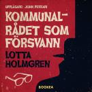 Cover for Kommunalrådet som försvann
