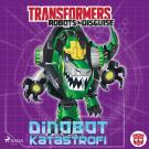 Cover for Transformers - Robots in Disguise - Dinobot-katastrofi