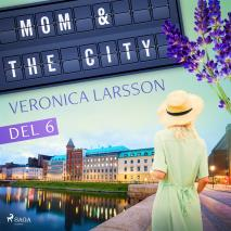 Cover for Mom & the city - en modells bekännelser, Del 6
