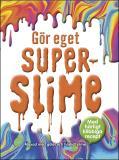 Cover for Gör eget superslime