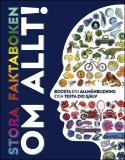 Cover for Stora faktaboken om allt! Boosta din allmänbildning och testa dig själv