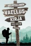 Cover for Helvetillinen vaelluskirja
