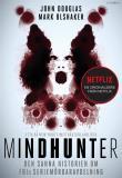 Cover for Mindhunter. Den sanna historien om FBI:s seriemördaravdelning