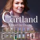 Cover for A Heart in Chains (Barbara Cartland's Pink Collection 136)