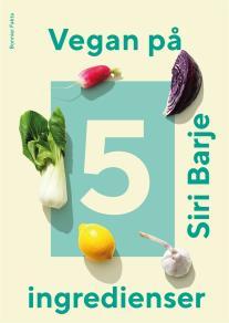 Cover for Vegan på 5 ingredienser