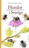 Cover for Humlor i Sverige : 40 arter att älska och förundras över