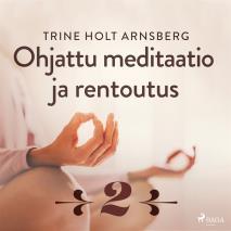 Cover for Ohjattu meditaatio ja rentoutus - Osa 2