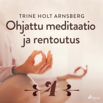 Cover for Ohjattu meditaatio ja rentoutus - Osa 4