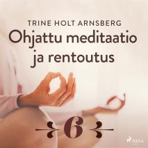 Cover for Ohjattu meditaatio ja rentoutus - Osa 6