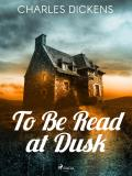 Cover for To Be Read at Dusk