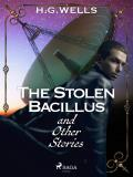 Cover for The Stolen Bacillus and Other Stories
