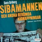 Cover for Sibamannen och andra berömda kidnappningar