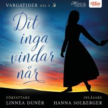 Cover for Dit inga vindar når