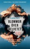 Cover for Blommor över helvetet