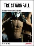 Cover for Tre stjärnfall – och andra förförisk erotiska noveller från Cupido