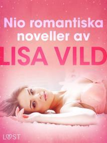 Cover for Nio romantiska noveller av Lisa Vild