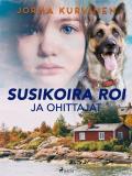 Cover for Susikoira Roi ja ohittajat