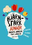 Cover for Hjärnstark junior : Smartare, gladare, starkare