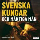 Cover for Svenska kungar och mäktiga män