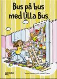 Cover for Bus på bus med Lilla Bus