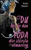 Cover for DU det är dax. FÖDA din största utmaning