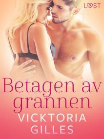 Cover for Betagen av grannen - erotisk novell