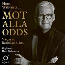 Cover for Mot alla odds : Vägen ur fastighetskrisen