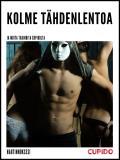 Cover for Kolme tähdenlentoa – ja muita tarinoita Cupidolta