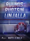 Cover for Ruumis Ruotsin linjalla