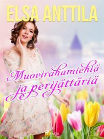 Cover for Muovirahamiehiä ja perijättäriä