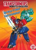 Cover for Transformers - Robots in Disguise - Optimus Primen koettelemukset