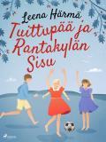 Cover for Tuittupää ja Rantakylän Sisu