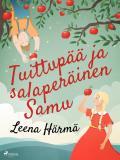 Cover for Tuittupää ja salaperäinen Samu
