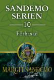 Cover for Sandemoserien 10 - Förhäxad