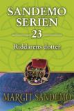 Cover for Sandemoserien 23 - Riddarens dotter