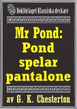 Cover for Mr Pond: Pond spelar pantalone. Återutgivning av text från 1937