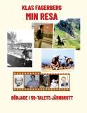 Cover for Min Resa: började i 50-talets Järnbrott
