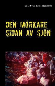 Cover for Den Mörkare Sidan Av Sjön